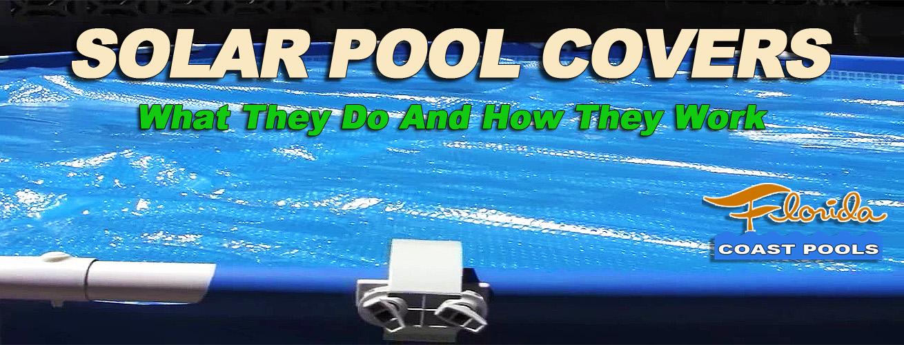Solar Pool Covers For Swimming Pools