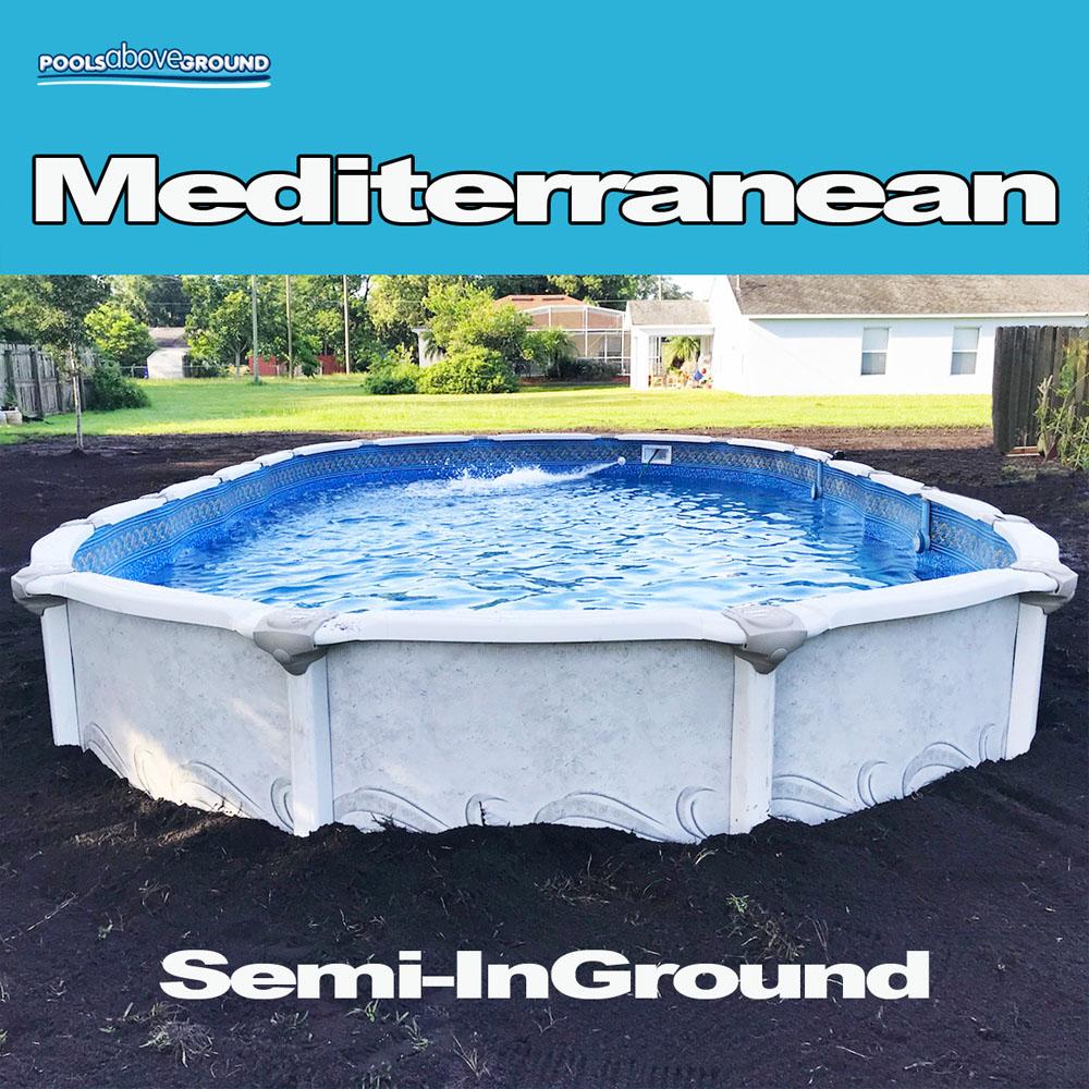 Mediterranean Semi-InGround Pool